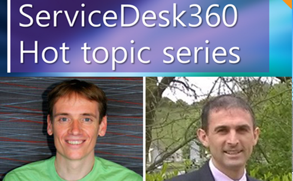 Service Desk 360 Hot Topic Series - Service desk fire-fighting (part one)