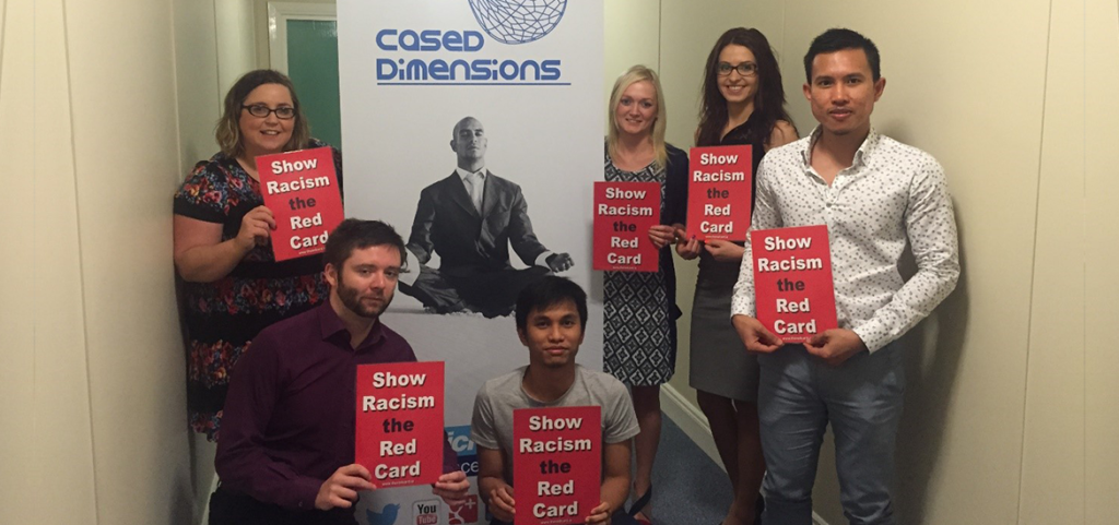 Cased Says no to Racism